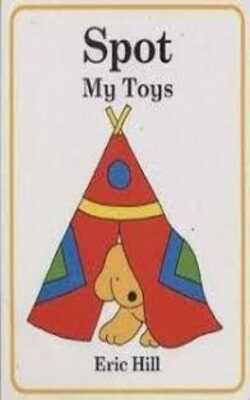 Buy Spot My Toys Board Book by Eric Hill online in india - Bookchor | 9780723244783