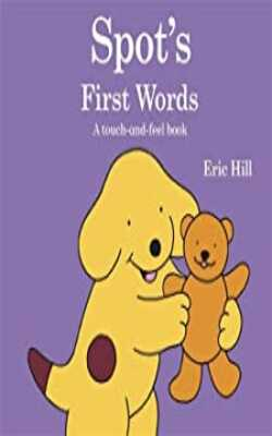 Spot's-First-Words:-A-touch-and-feel-book