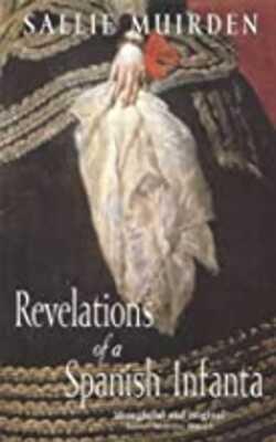 Revelations-of-a-Spanish-Infanta