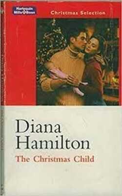 Buy The Christmas Child  by Diana Hamilton online in india - Bookchor | 9780733524400