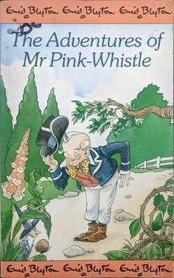 The-adventure-of-mr-Pink-whistle