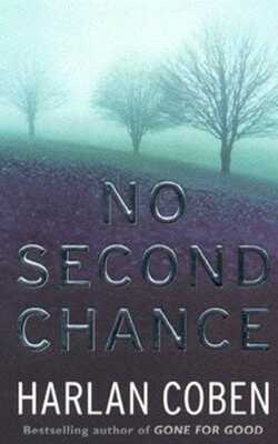 Buy No Second Chance by Harlan Coben online in india - Bookchor | 9780752842806