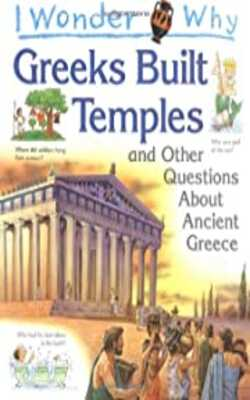 I-Wonder-Why-Greeks-Built-Temples-and-Other-Questions-About-Ancient-Greece