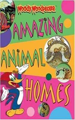Woody-Woodpecker:-Amazing-Animal-Homes
