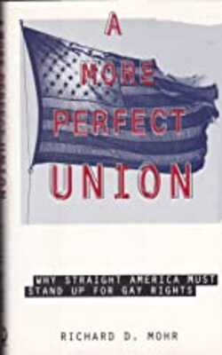 A-More-Perfect-Union:-Why-Straight-America-Must-Stand-Up-for-Gay-Rights