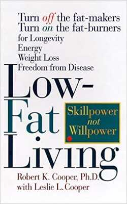 Low-Fat-Living:-Turn-Off-the-Fat-Makers-Turn-on-the-Fat-Burners-for-Longevity-Energy-Weight-Loss-Freedom-from-Disease