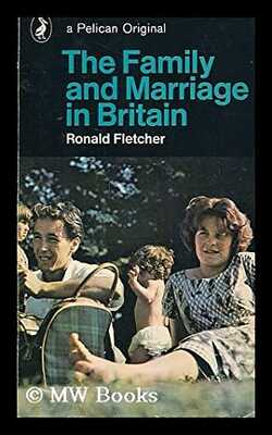 The-Family-and-Marriage-in-Britain