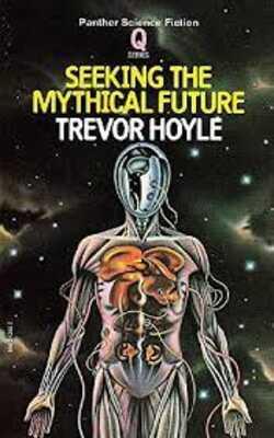 Seeking-The-Mytical-Future