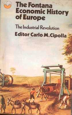 The-Fontana-Economic-History-of-Europe:-The-Industrial-Revolution