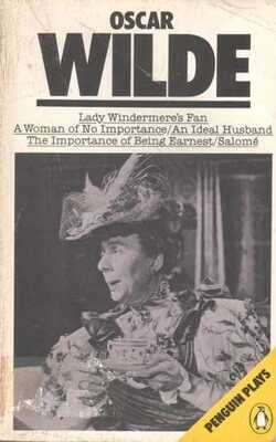 Lady-Windermere's-Fan-/-A-Woman-of-No-Importance-/-An-Ideal-Husband-/-The-Importance-of-Being-Earnest-/-Salomé