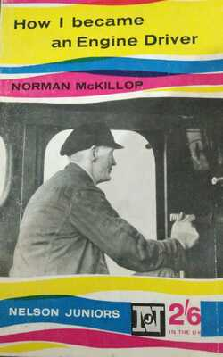 How-I-became-an-Engine-Driver-By-Norman-Mckillop-Paperbacks