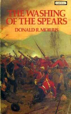 The-Washing--of-the-Spears-by-Donald-R.-Morris-Paperback
