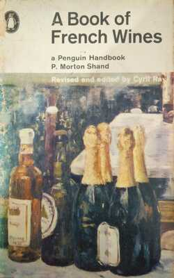 A-Book-of-French-Wines-By-P.-Morton-Shand-Paperback