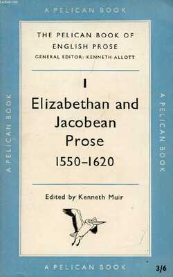 Elizabethan-and-Jacobean-Prose-By-Kenneth-Muir-Paperback