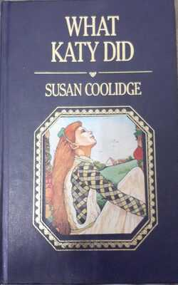 Buy What Katy did By Susan coolidge-Hardcover by Susan Coolidge online in india - Bookchor   9781310394772