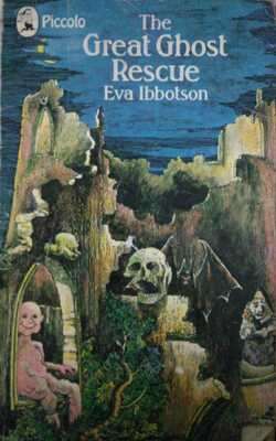 Buy The Great Ghost Rescue by Eva Ibbotson-Paperback by Eva Ibbotson online in india - Bookchor | 9781310394828