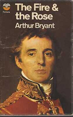 Buy The Fire and The Rose by Arthur Bryant-Paperback by Arthur Bryant online in india - Bookchor | 9781310394881