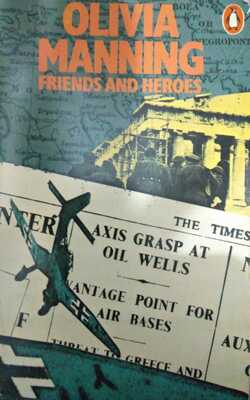 Friends-and-Heroes-By-Olivia-Manning-Paperback
