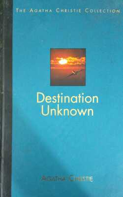 Destination-Unknown-by-Agatha-Christie-Hardcover