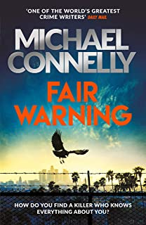 Buy Fair Warning by Michael Connelly online in india - Bookchor | 9781398701342