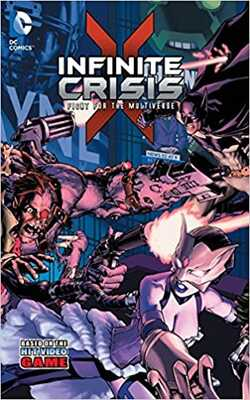Infinite-Crisis:-Fight-for-the-Multiverse-Vol.-1:-Inspired-by-the-Hit-Video-Game!