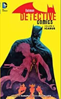 Batman:-Detective-Comics-Vol.-6:-Icarus