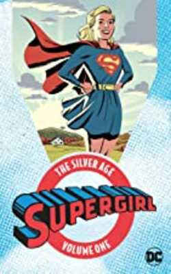 Supergirl-The-Silver-Age-Vol.-1
