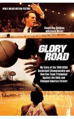 Glory-Road:-My-Story-of-the-1966-NCAA-Basketball-Championship-and-How-One-Team-Triumphed-Against-the-Odds-and-Changed-America-Fore