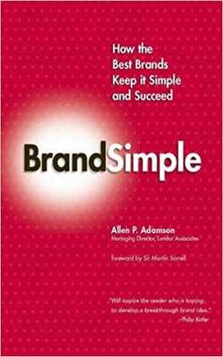 BrandSimple:-How-the-Best-Brands-Keep-it-Simple-and-Succeed