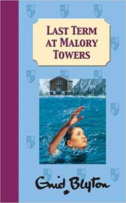 Buy Last Term at Malory Towers by Enid Blyton online in india - Bookchor | 9781405218085