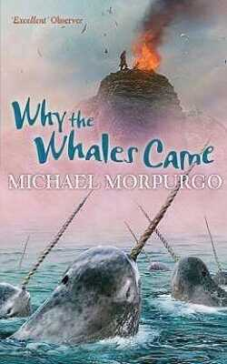 Buy Why the Whales Came by MICHAEL MORPURGO online in india - Bookchor   9781405229258