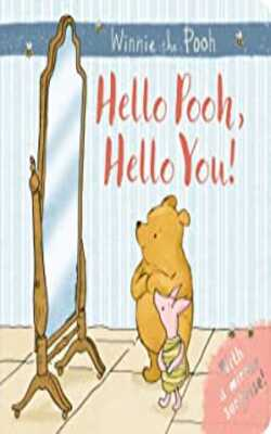 Winnie-the-Pooh:-Hello-Pooh-Hello-You:-Mirror-Book-Board-book