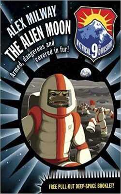 Buy The Aliten moon by Alex Milway online in india - Bookchor   9781406326581
