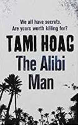 Buy The Alibi Man by Tami Hoag online in india - Bookchor | 9781407249148