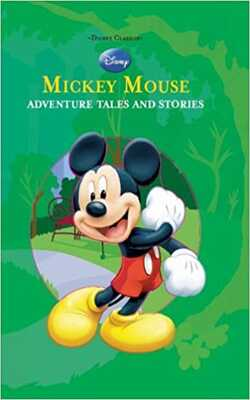 Buy Mickey Mouse: Adventure Tales And Stories by Parragon Book Service Ltd online in india - Bookchor | 9781407589374