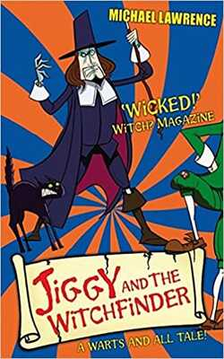 Buy Jiggy and the Witchfinder by Michael Lawrence online in india - Bookchor | 9781408308059