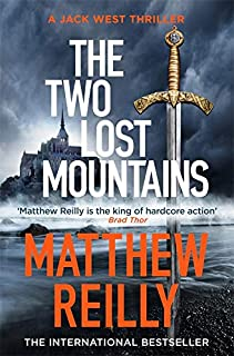 Buy The Two Lost Mountains by Matthew Reilly online in india - Bookchor   9781409194408