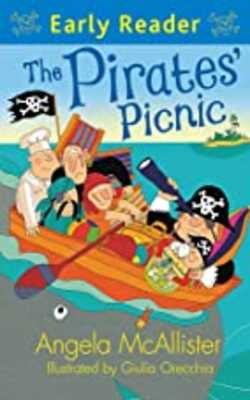 Buy Early Reader: The Pirates' Picnic Paperback by Angela McAllister online in india - Bookchor | 9781444010947