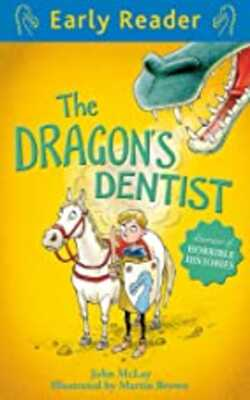 Buy The Dragon's Dentist (Early Reader) Paperback by Martin Brown , John McLay online in india - Bookchor | 9781444011043
