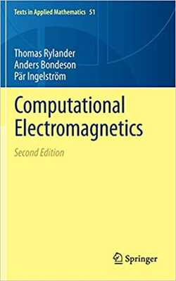 Buy Computational Electromagnetics by Thomas Rylander / Anders Bondeson / Par Ingwelstrom online in india - Bookchor | 9781461453505