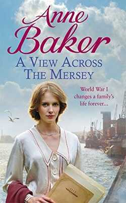 A-View-Across-the-Mersey-by-Anne-Baker-Paperback