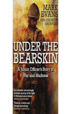 Under-the-Bearskin:A-Junior-Officer\'s-Story-of-War-and-Madness