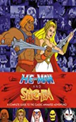 He-Man-and-She-Ra:-A-Complete-Guide-to-the-Classic-Animated-Adventures