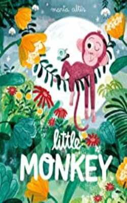 Buy Little Monkey by Marta Alles online in india - Bookchor | 9781529002317