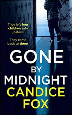 Buy Gone by Midenight by Candice Fox online in india - Bookchor | 9781529123807