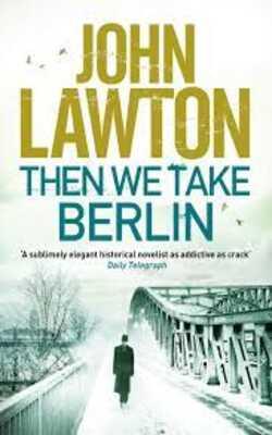 Then-We-Take-Berlin