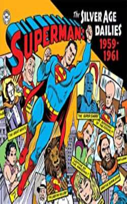 Superman:-The-Silver-Age-Newspaper-Dailies-Volume-1:-1959-1961
