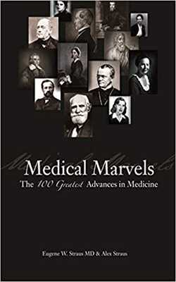Medical-Marvels:-The-100-Greatest-Advances-in-Medicine-by