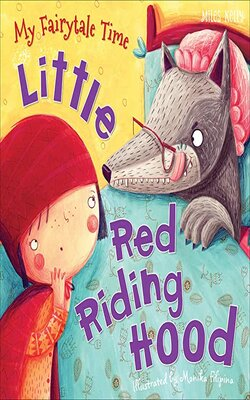 My-Fairytale-Time:-Little-Red-Riding-Hood