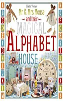 Mr-&-Mrs-Mouse-and-Their-Magical-Alphabet-House